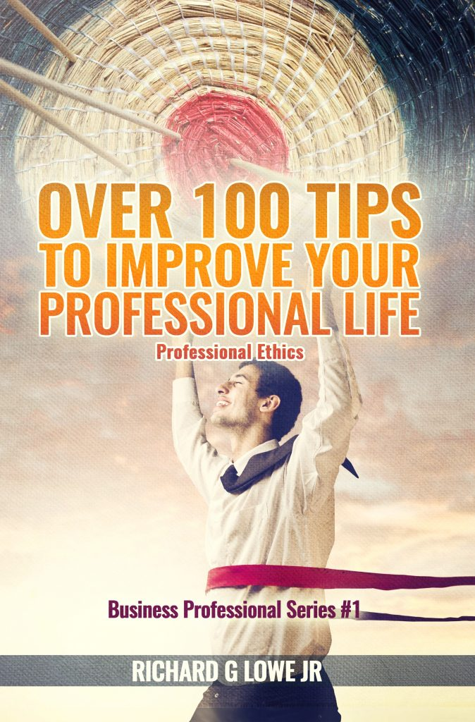 Over 100 Tips to Improve your Professional Life