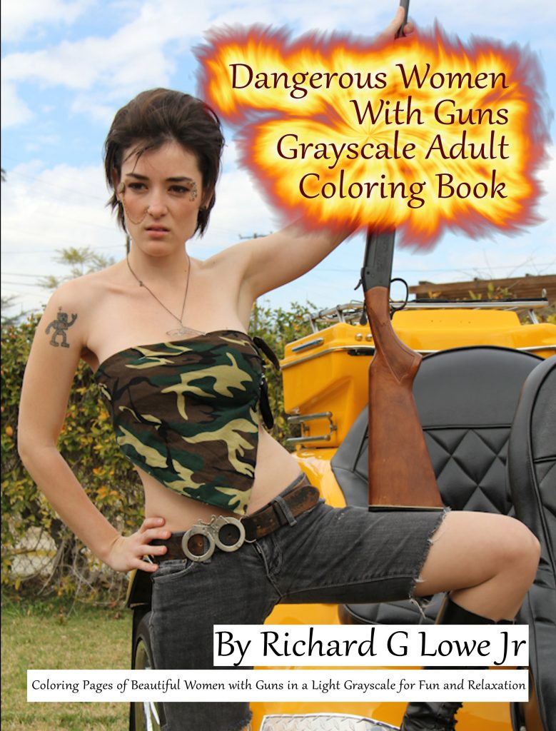 Dangerous Women with Guns Grayscale Adult Coloring Book